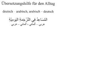 Übersetzungshilfe für den Alltag dt-arab arab dt